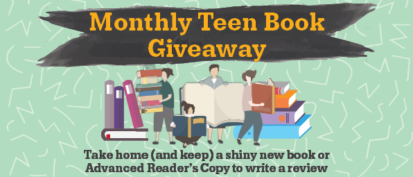 Monthly Teen Book Giveaway